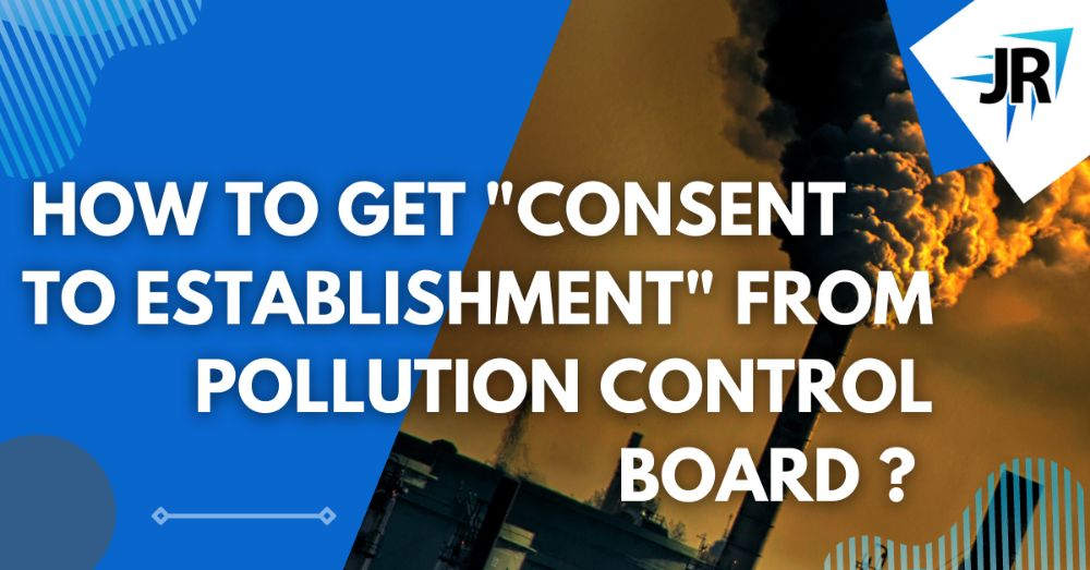 How to Get Consent to Establishment From Pollution Control Board / Committee (DPCC)?